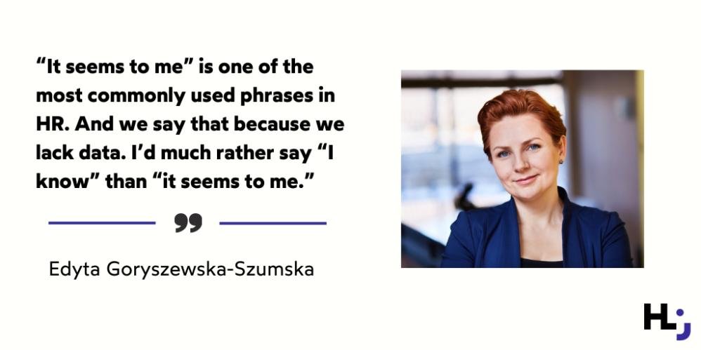 Edyta Goryszewska-Szumska on data-driven HR