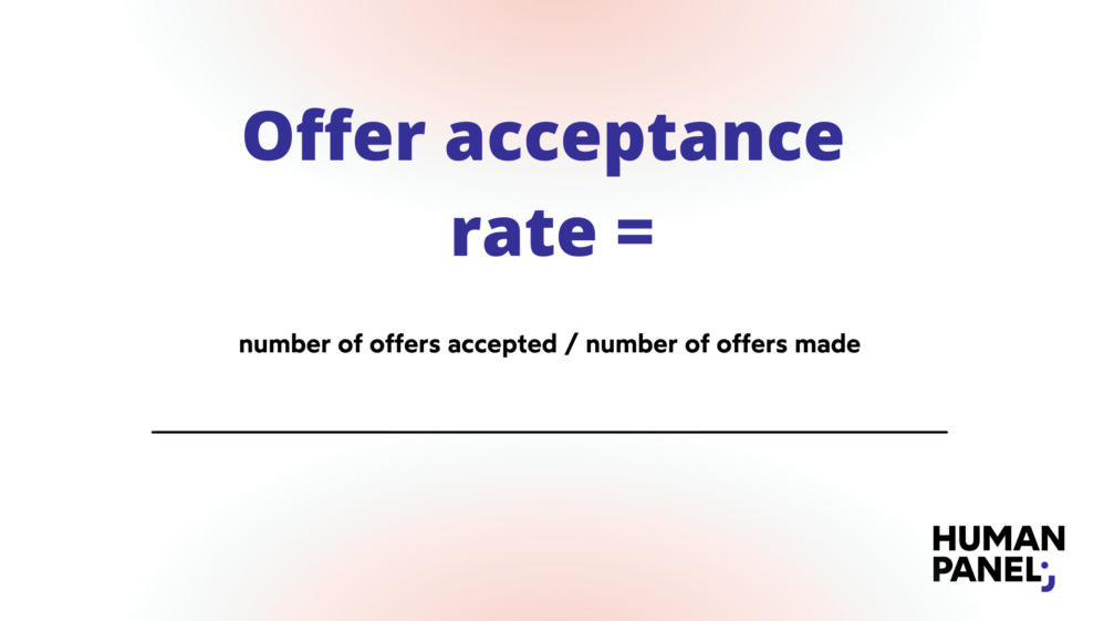 HR metrics: Offer acceptance rate