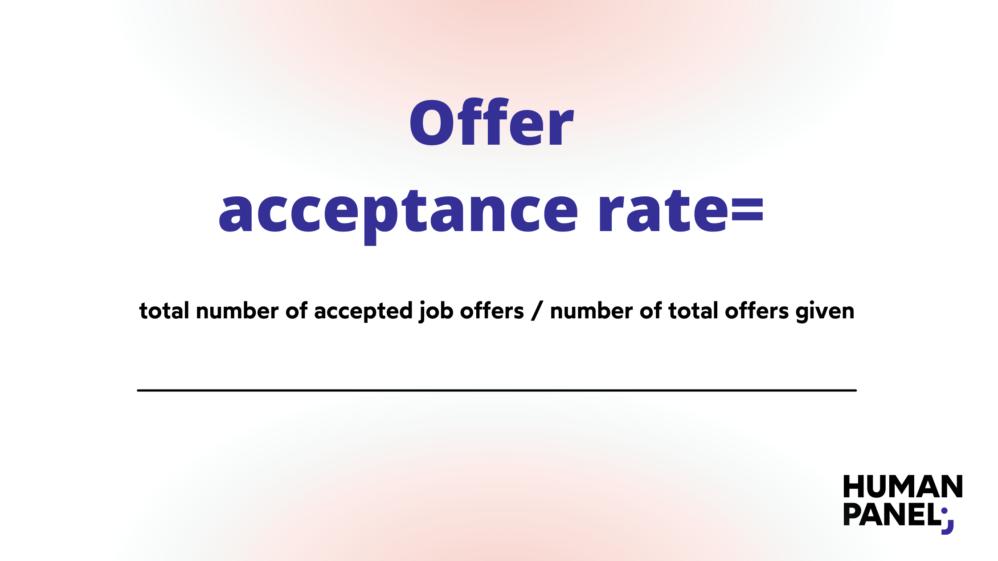 Offer acceptance rate formula